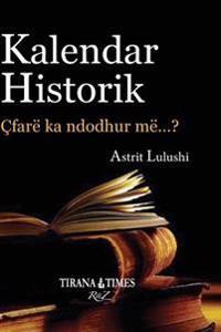 Kalendar Historik: Pjesa I Janar - Qershor