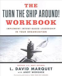 The Turn the Ship Around! Workbook