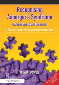 Recognising Asperger's Syndrome (Autism Spectrum Disorder)