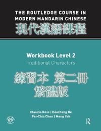 Routledge Course in Modern Mandarin Chinese - Traditional