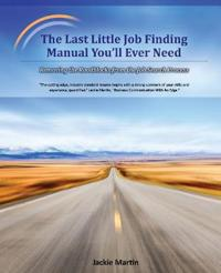 THE LAST LITTLE JOB FINDING MANUAL YOU'L