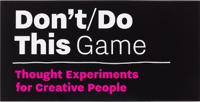 Don't/ Do This – Game
