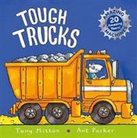Amazing machines: tough trucks - anniversary edition