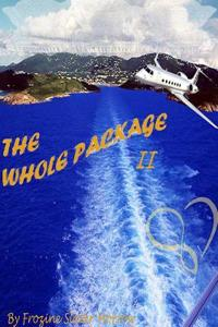 The Whole Package II