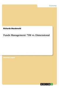 Funds Management: 7im vs. Dimensional