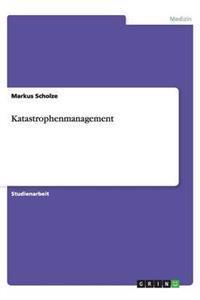 Katastrophenmanagement