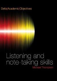 Delta Academic Objectives - Listening and Note Taking Skills B2-C1. Coursebook with 3 Audio CDs