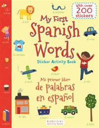 My First Spanish Words Sticker Activity Book/Mi Primer Libro de Palabras En Espanol