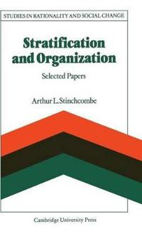 Stratification and Organization