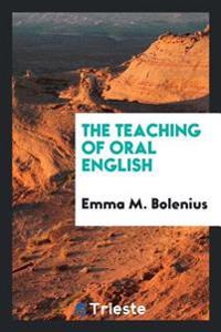 The Teaching of Oral English