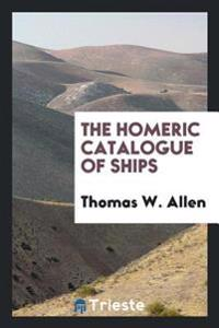 The Homeric Catalogue of Ships
