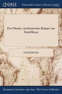 Der Obotrit: Ein Historischer Roman: Von David Russa