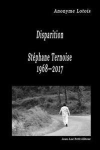 Disparition Stephane Ternoise 1968-2017