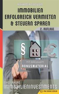 Immobilien Erfolgreich Vermieten Und Steuern Sparen