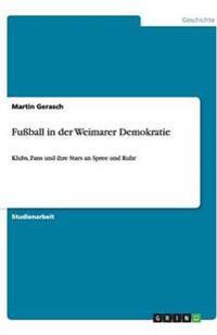 Fuball in Der Weimarer Demokratie