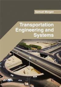 Transportation Engineering and Systems
