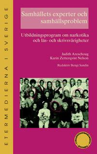 Samhällets experter och samhällsproblem : utbildningsprogram om narkotika o