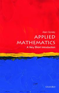 Applied Mathematics: A Very Short Introduction