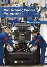 Manufacturing Process Management