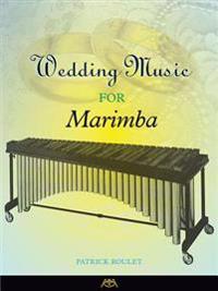 Wedding Music for Marimba