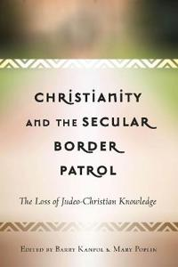 Christianity and the Secular Border Patrol
