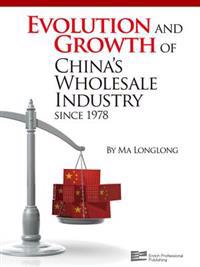 Evolution and Growth of China's Wholesale Industry since 1978