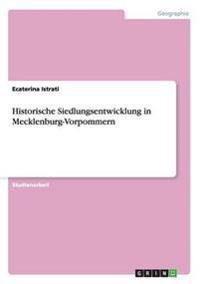 Historische Siedlungsentwicklung in Mecklenburg-Vorpommern