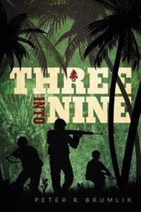 Three Into Nine