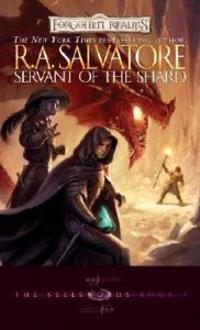 Servant of the Shard: The Sellswords, Book I