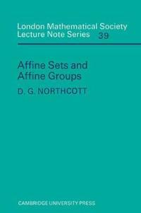 Affine Sets And Affine Groups