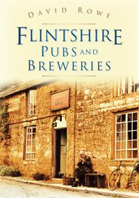 Flintshire Pubs and Breweries