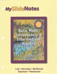 Basic Math, Introductory and Intermediate Algebra - Life of Edition Standalone Access Card; Myslidenotes for Lial Basic Math, Introductory and Interme