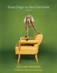 Good Dogs on Nice Furniture Notes