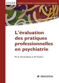 L'evaluation des pratiques professionnelles en psychiatrie