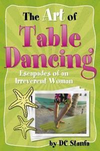 Art of Table Dancing