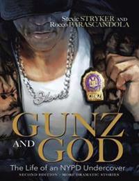Gunz and God: The Life of an NYPD Undercover