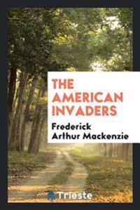 The American Invaders