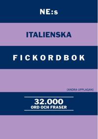 NE:s italienska fickordbok : Italiensk-svensk Svensk-italiensk 32000 ord och fraser