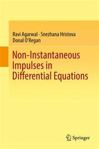 Non-Instantaneous Impulses in Differential Equations