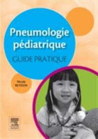 Pneumologie pediatrique : guide pratique