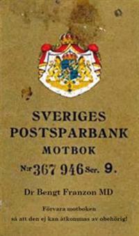Sveriges postsparbank motbok N:r 367946 Ser. 9 : förvara motboken så att den ej kan åtkommas av obehörig!