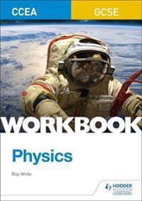 CCEA GCSE Physics Workbook