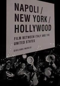 Napoli/ New York/ Hollywood