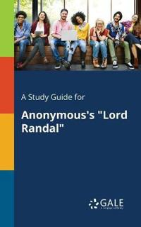 "A Study Guide for Anonymous's ""lord Randal"""