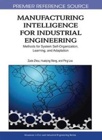 Manufacturing Intelligence for Industrial Engineering