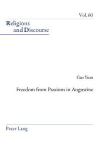 Freedom from Passions in Augustine