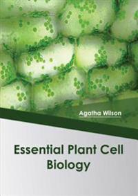 Essential Plant Cell Biology