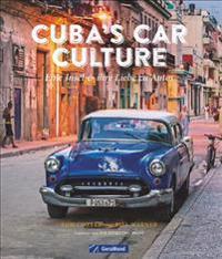 Cuba's Car Culture