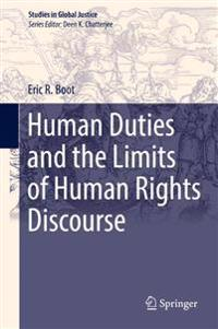 Human Duties and the Limits of Human Rights Discourse