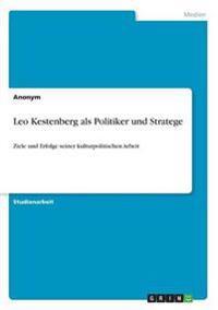 Leo Kestenberg als Politiker und Stratege